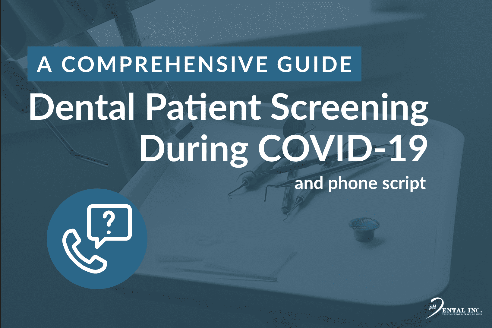 a comprehensive guide to dental patient screening during COVID-19