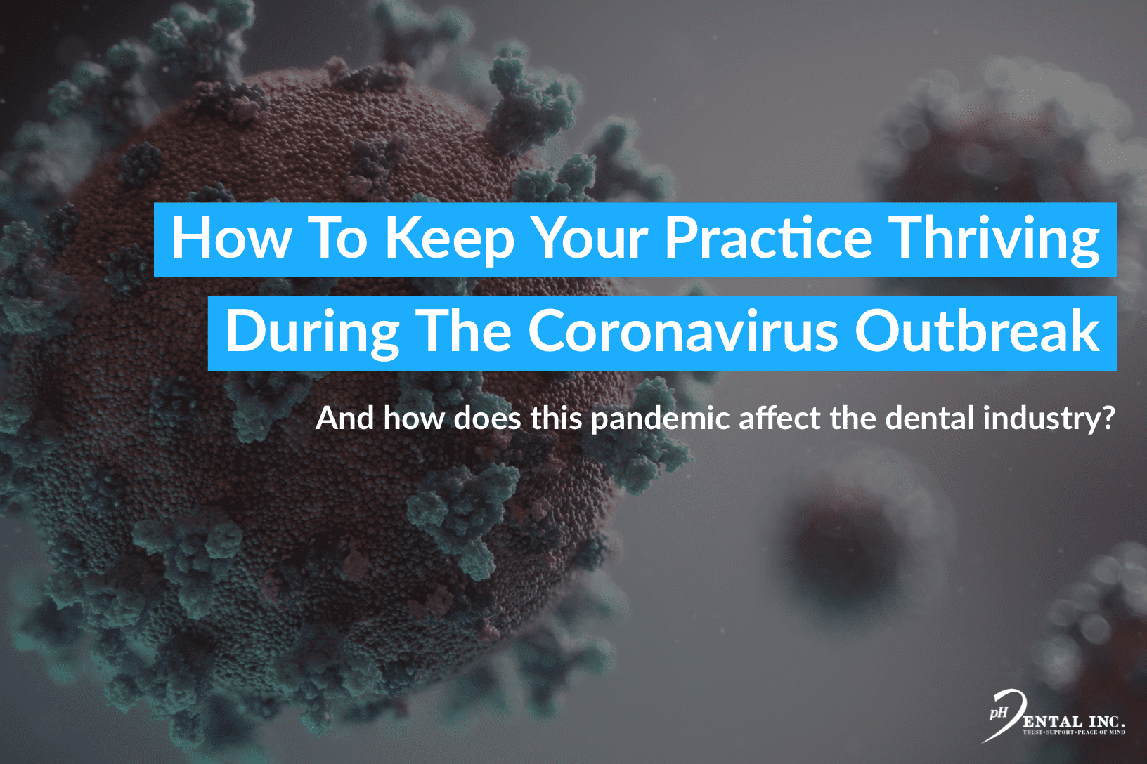 How to Keep Your Practice Thrive During the Coronavirus Outbreak