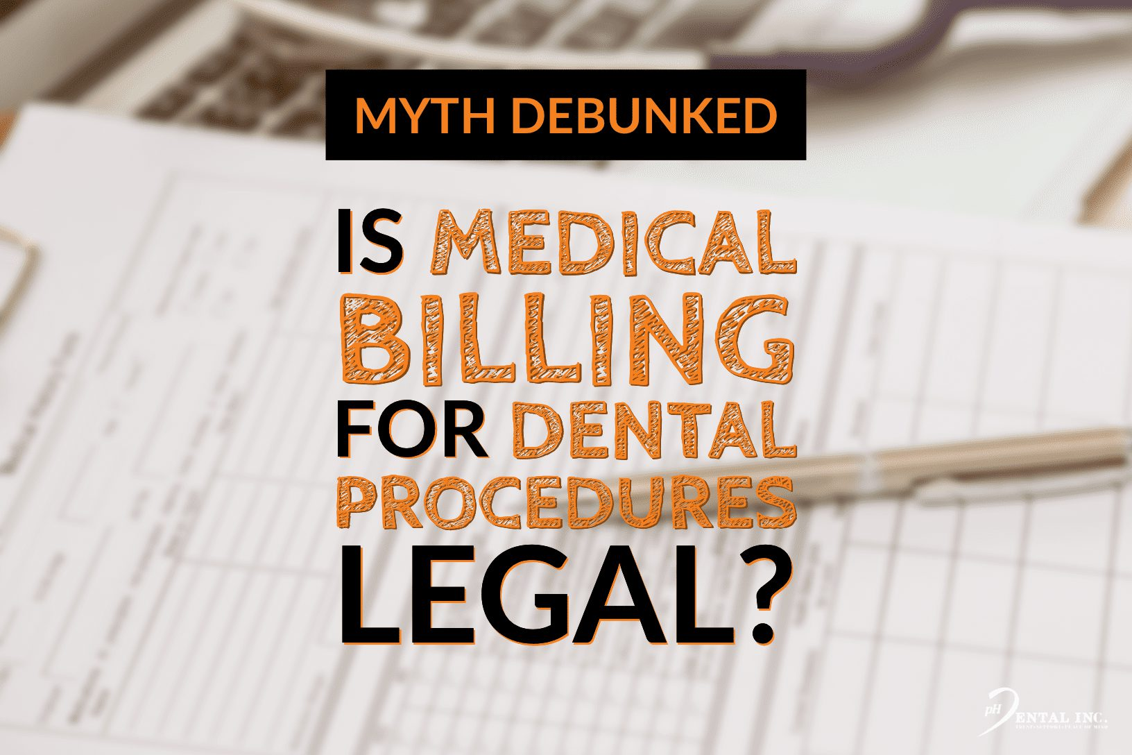is medical billing for dental procedures legal