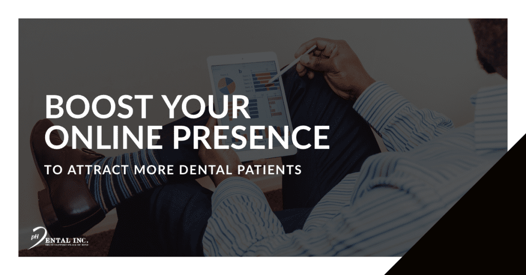 boost online presence to attract more dental patients