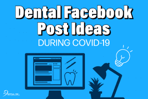 featured image dental facebook post ideas during covid-19