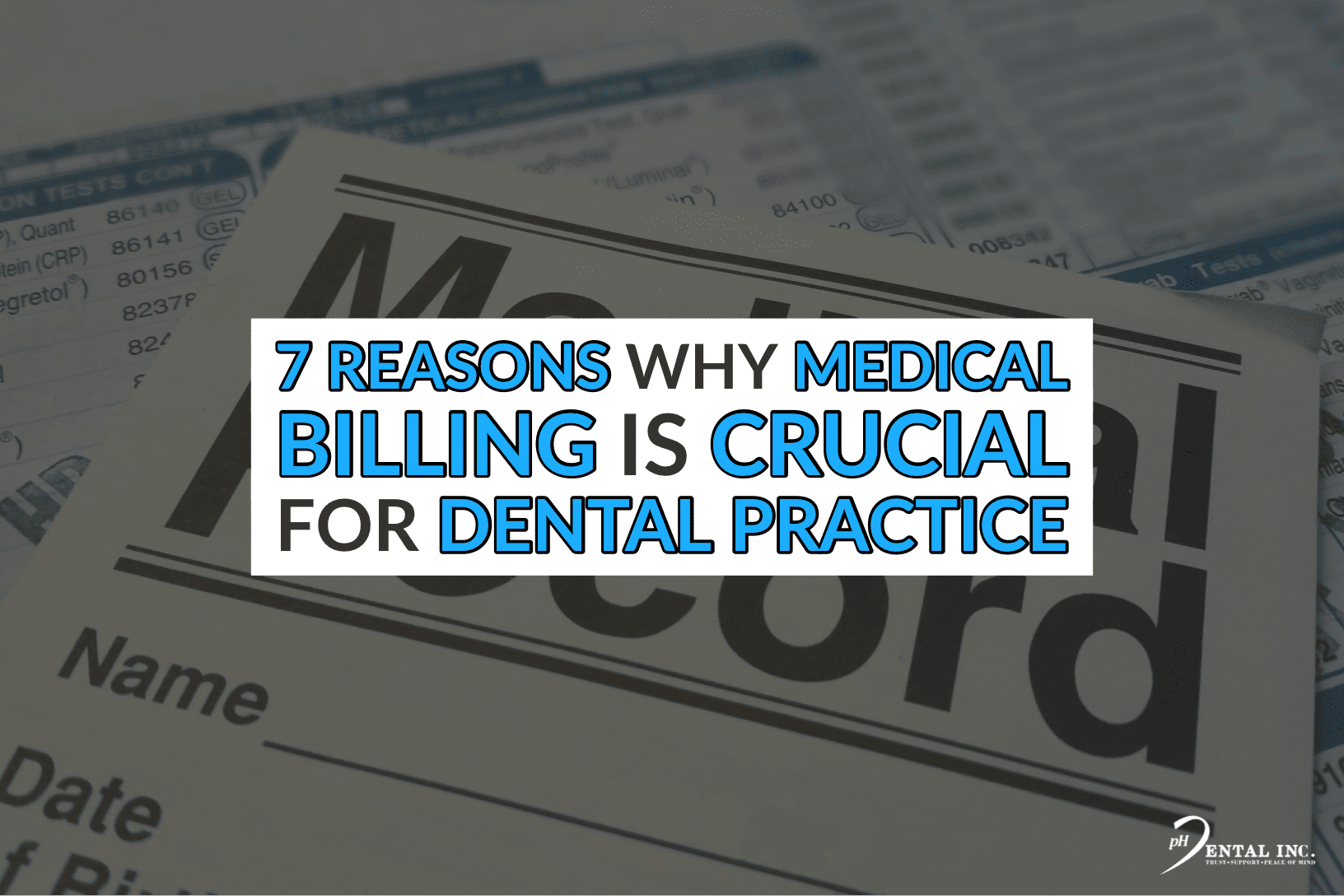 7 reasons why medical billing for dental practice is crucial