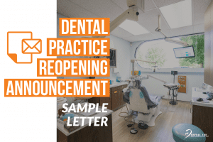dental practice reopening announcement sample letter