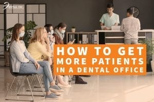 How to Get more Patients in a Dental Office Feature Image