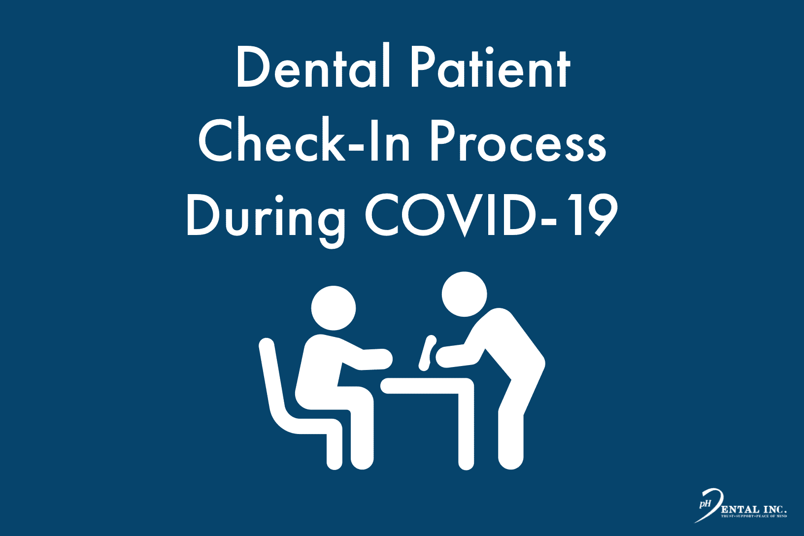 dental patient check in process during COVID-19