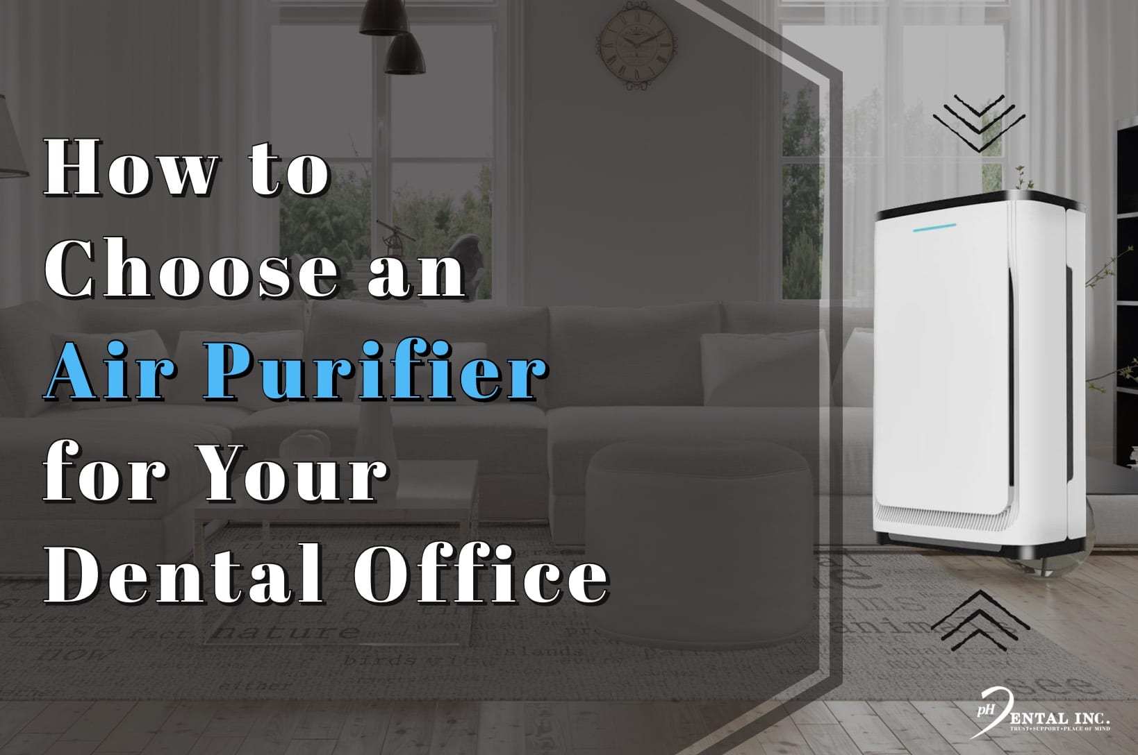 How to Choose an Air Purifier for Your Dental Office Why  Do I need an Air Purifier