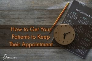 How to Get Your Patients to Keep Their Appointment Feature Image