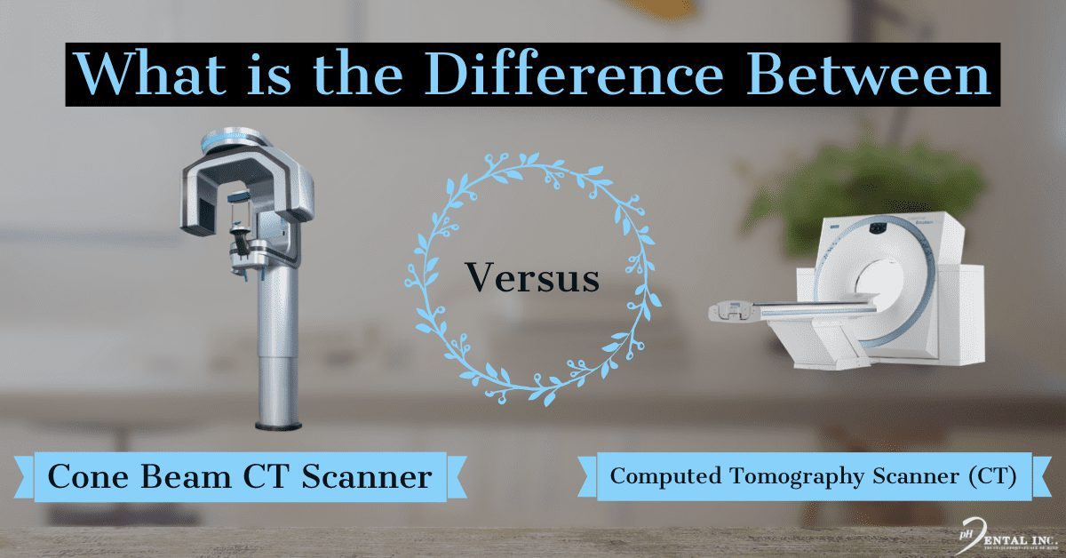 What is the difference between a CT and CBCT Scanner